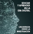 Educar y aprender en la era digital