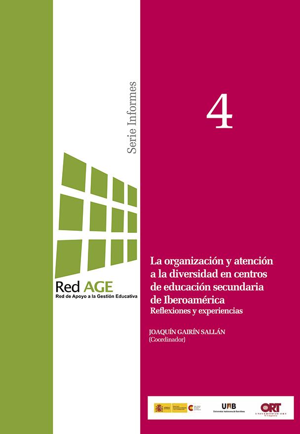 La organización y atención a la diversidad en centros de educación secundaria de Iberoamérica (2012)