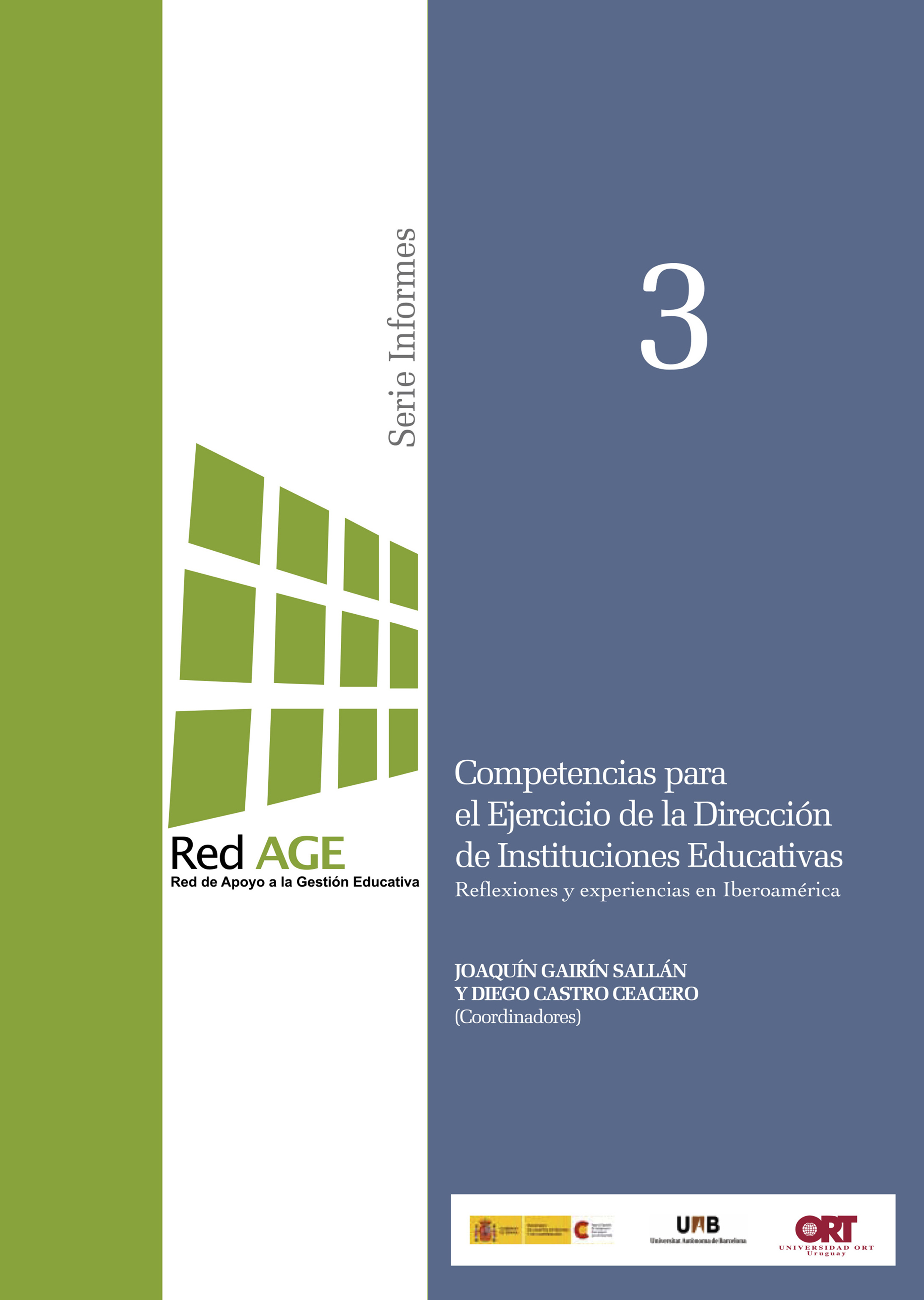 Competencias para el ejercicio de la dirección de instituciones educativas (2011)
