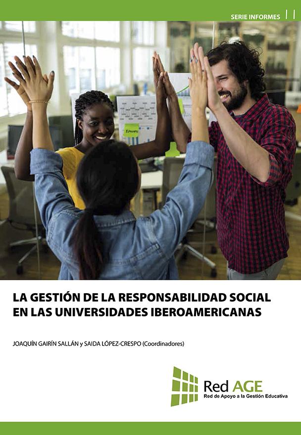 La gestión de la responsabilidad social en las universidades iberoamericanas